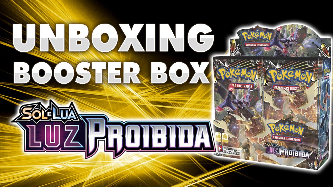 Unboxing | Booster Box Nacional Luz Proibida